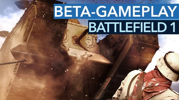 Battlefield 1 - Gameplay und Expertentalk zur Beta-Map