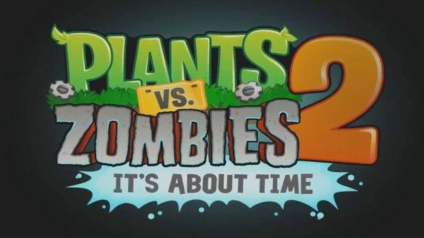 Plants vs. Zombies 2 - Teaser