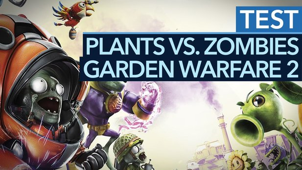 Plants vs. Zombies: Garden Warfare 2 - Test-Video zum durchgeknallten Fun-Shooter