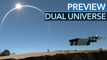Dual Universe - Preview: Dieses MMO greift nach den Sternen