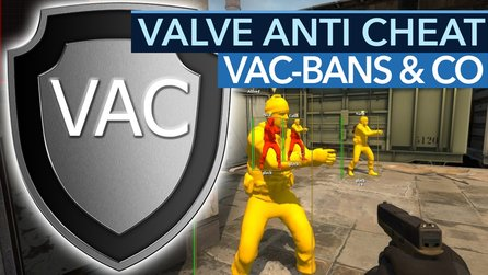 Valve Anti Cheat - VAC-Bans, Overwatch & Co: Der endlose Cheater-Krieg