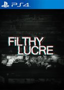 Cover zu Filthy Lucre - PlayStation 4