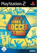 Cover zu Let's Make a Soccer Team! - PlayStation 2