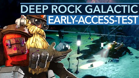 Deep Rock Galactic - Fazit-Video zur Early-Access-Version: tolles Gameplay, fiese Community