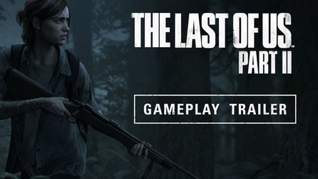 The Last of Us: Part 2 - Beeindruckendes erstes Gameplay: Ellie in der Klemme