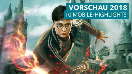 Top Mobile-Spiele 2018 - 10 kommende Highlights für iOS & Android