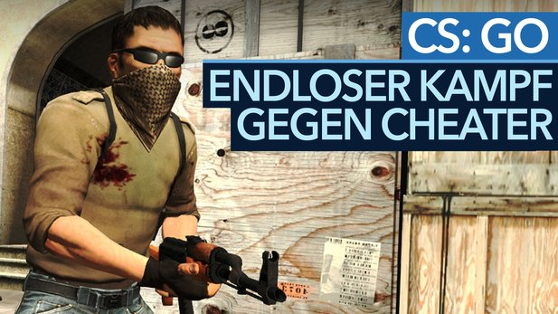Cheater in Multiplayer-Shootern - Nimmt die Plage in CS:GO und Co. überhand?