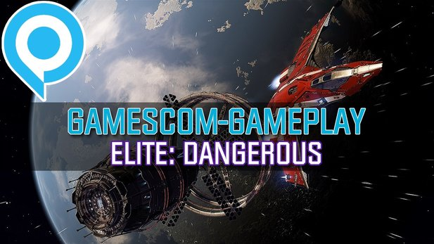 Elite: Dangerous - Gameplay-Präsentation von der gamescom