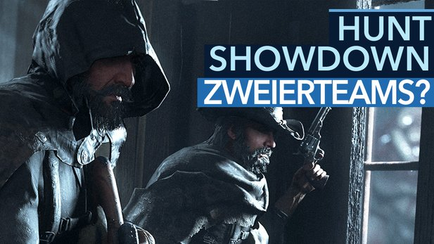 Hunt: Showdown - Das sagt der Lead Game Designer - Wieso Zweierteams?