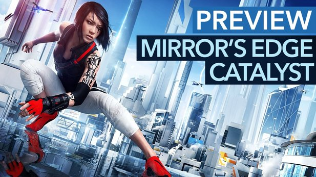 Mirror's Edge: Catalyst - Preview-Video zum Parkour-Abenteuer