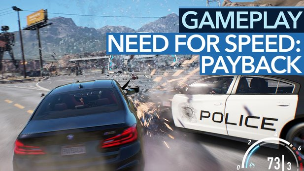 Need for Speed: Payback - Gameplay-Demo: Cop-Verfolgung und Offroad-Rennen im Video