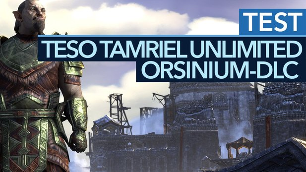 The Elder Scrolls Online: Orsinium - Test-Video zur Tamriel-Unlimited-Erweiterung