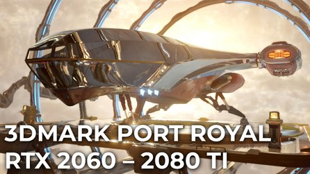 3DMark Port Royal - Raytracing Benchmark mit RTX 2060, 2070, 2080 und 2080 Ti