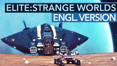 Elite: Strange Worlds - Englische Original-Version des Interview
