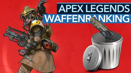 Apex Legends - Video-Guide: Die besten Waffen vor Season 1 in der Tier-Liste