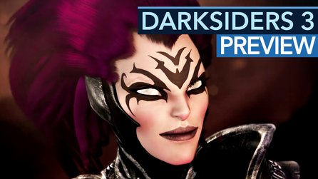 Darksiders 3 - Preview-Video: Kleineres Budget, besseres Spiel?